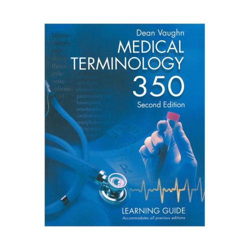 Cover Image For Medical Terminology 350 : Learning Guide / Edition 2