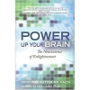 Image for Power Up Your Brain: The Neuroscience of Enlightenment