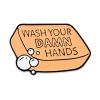 Image for Wash Your D@mn Hands Enamel Pin