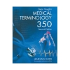 Image for Medical Terminology 350 : Learning Guide / Edition 2